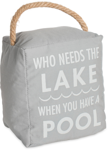 "Needs the Lake by Open Door Decor - 5"" x 6"" Door Stopper"