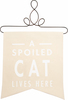 Spoiled Cat by Open Door Decor -