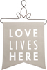 Love Lives Here by Open Door Decor -