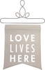 Love Lives Here by Open Door Decor - Open