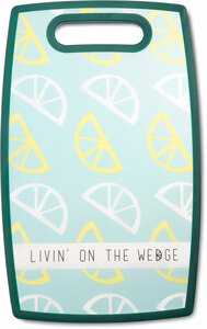 "Livin' on the Wedge by Livin' on the Wedge - 9"" x 14.5"" Cutting Board"