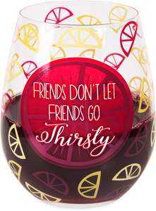 Thirsty by Livin' on the Wedge - 17 oz Crystal Stemless Wine Glass