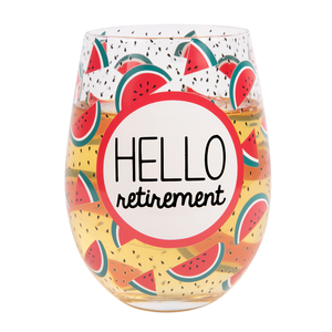 Hello Retirement by Livin' on the Wedge - 18 oz Crystal Stemless Wine Glass