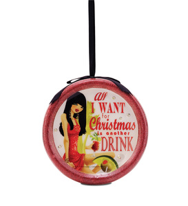 All I want for Christmas is another Drink by Hiccup - 120mm Blinking Ornament