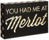 You Had me at Merlot by Hiccup -