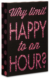 "Happy Hour by Hiccup - 4"" x 6"" Plaque"