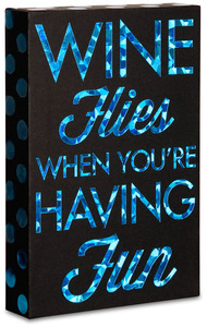 "Wine Flies by Hiccup - 4"" x 6"" Plaque"