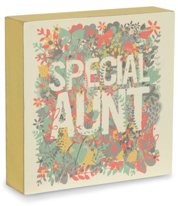 "Special Aunt by Bloom by Amylee Weeks - 4"" x 4"" Plaque"
