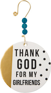 "Thank God For My Girlfriends by Girlfinds - 3.5"" Paper Ornament"
