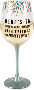Friends We Won't Forget by Girlfinds - 12 oz Wine Glass