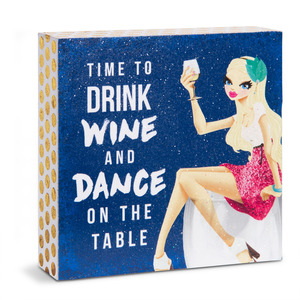"Time to Drink Wine by Girlfinds - 4"" x 4"" Plaque"