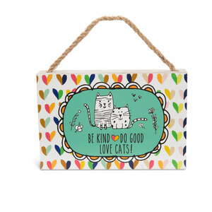 "Kind Good Cats by It's Cats and Dogs - 6"" x 4"" Plaque"