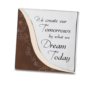 "Dream by LAYLA - 4"" x 4"" Self Standing Plaque"