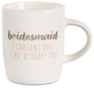 Bridesmaid by Best Kept Trinkets - 5 oz. Mini Mug