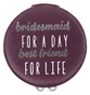 Bridesmaid by Best Kept Trinkets -