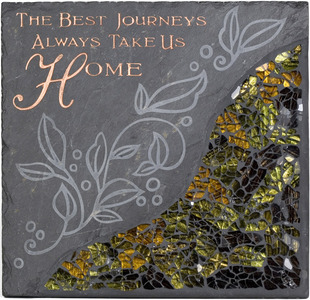 "The Best Journeys by Fragments - 7.5"" Slate w/Mosaic Sq Plate"